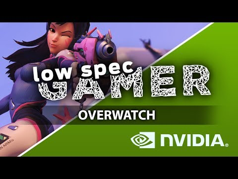 Super low Overwatch Graphics on Nvidia GPUs - YouTube