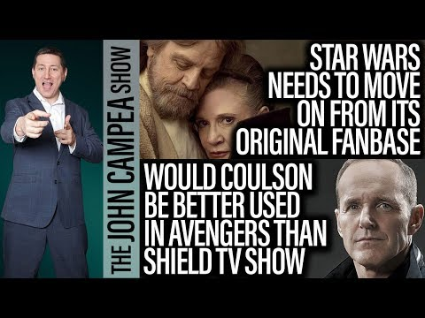 Star Wars Needs To Move On From Original Fans - The John Campea Show