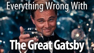 Everything Wrong With The Great Gatsby (2013)