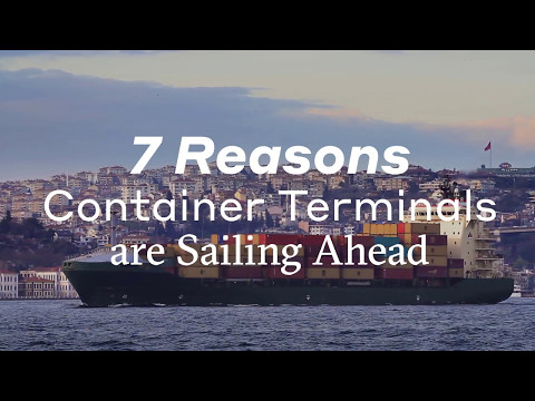 7 Reasons Container Terminals Are Sailing Ahead