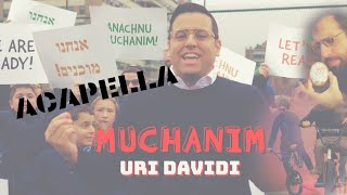 URI DAVIDI - Muchanim [Acapella] (Official Music Video) | אורי דוידי - מוכנים ווקאלי