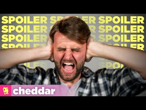 Stop Complaining, You Secretly Love Spoilers - Cheddar Explains