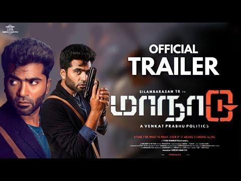 Maanaadu – Official Trailer, Silamabarsan TR, Kalyani P, Maanadu Trailer Plan , 2nd Single song