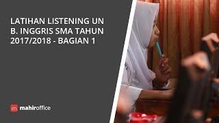 Latihan Listening UN B. Inggris SMA Tahun 2017/2018 - Bagian 1