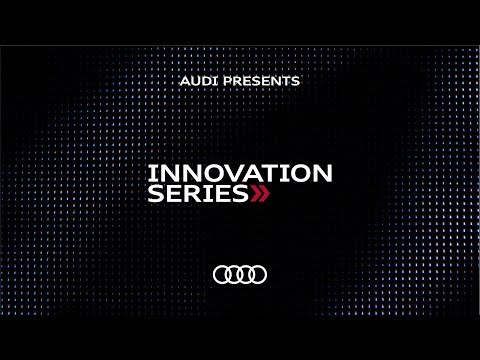 2019 Audi Innovation Series | Audi Canada