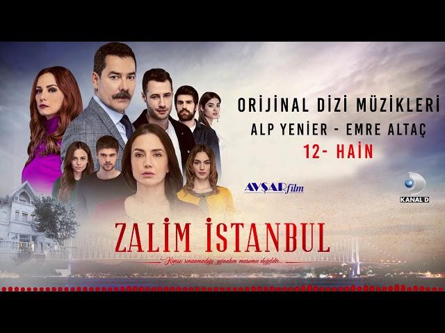 Zalim İstanbul Soundtrack - 12 Hain (Alp Yenier, Emre Altaç)