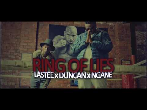 Ring Of Lies Soundtrack Ft. Lastee x Duncan x Ngane