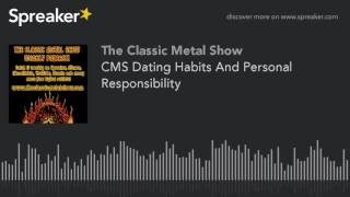 CMS Dating Habits And Personal Responsibility