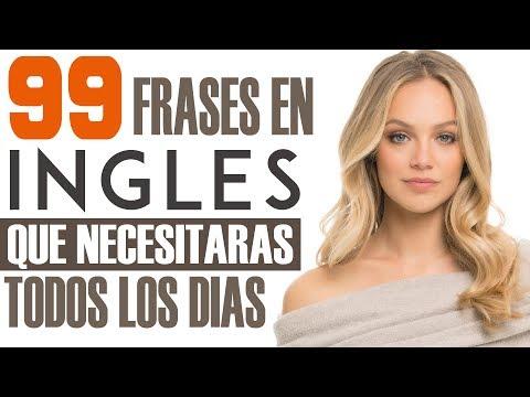 99 Frases en Inglés que Necesitarás Todos los Días - Inglés Americano para Principiantes