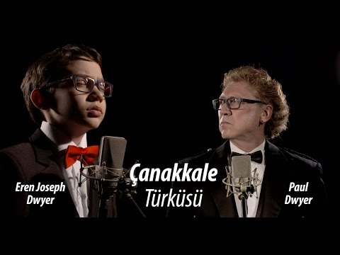 ŞEHİTLERİMİZ ANISINA ( Çanakkale Türküsü - Paul Dwyer & Eren Joseph Dwyer) Türkü Dinle