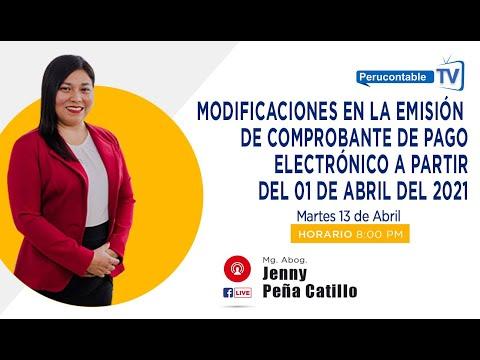 MODIFICACIONES EN LA EMISIÓN DE COMPROBANTE DE PAGO ELECTRÓNICO A PARTIR DEL 01 DE ABRIL DEL 2021