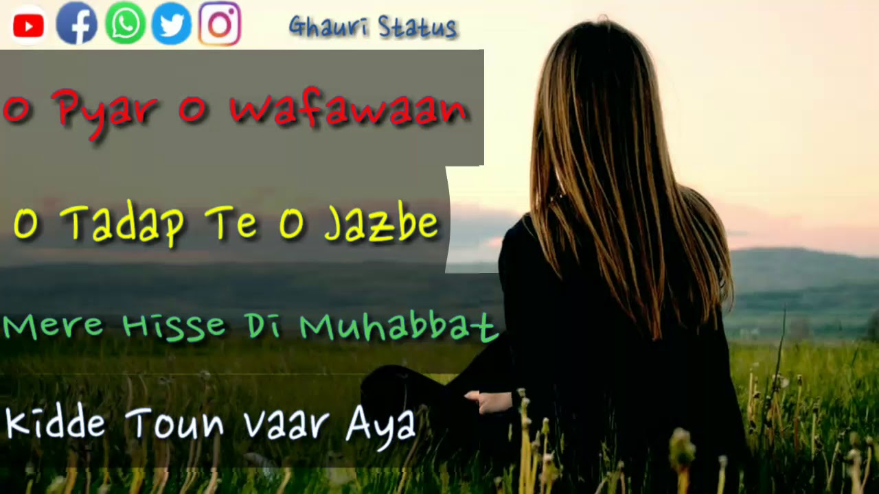Download Tenu Pyar V Na Aya Ghauri Status Creation Awesome Lines Lyrical Whatsapp Status 2019