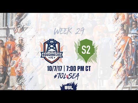 USL LIVE - Tulsa Roughnecks FC vs Seattle Sounders FC 2 10/7/17