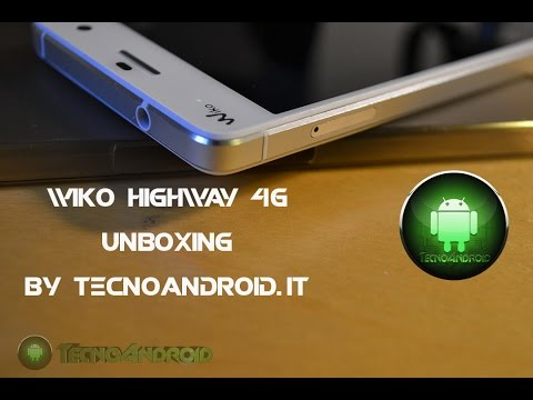 Wiko Highway 4G - Unboxing by TecnoAndroid.it