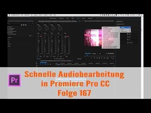 Schnelle Audiobearbeitung in Premiere Pro CC # Folge 167