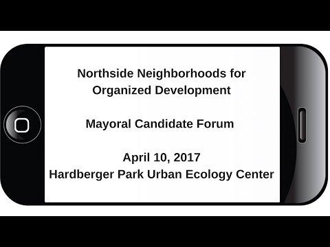 Northside Neighborhoods for Organized Development Mayoral Forum