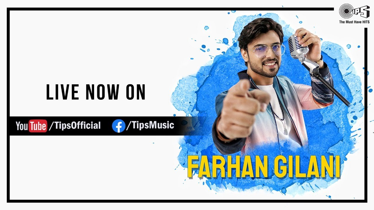 LIVE: Farhan Gilani   Blockbuster Bollywood Songs #StayHome The Must Have Hits   Tips Music #WithMe