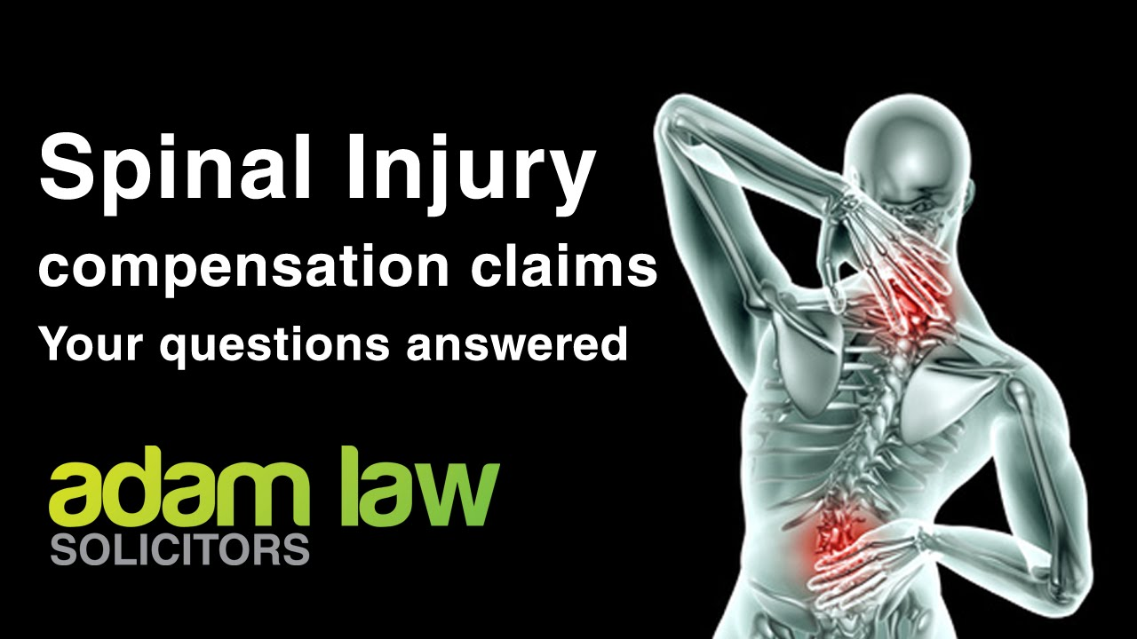 Spinal and back injury Compensation levels | Adam Law Solicitors