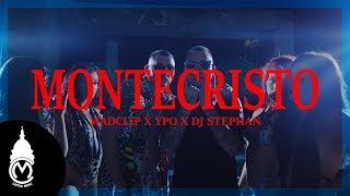 Смотреть клип Mad Clip X Ypo X Dj Stephan - Montecristo