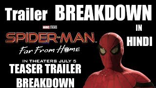 SpiderMan Far From Home Official Teaser Trailer BREAKDOWN IN HINDI 2019. (Explained in Hindi).