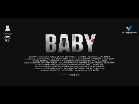 BABY Tamil Movie Official Trailer: Watch the official trailer of BABY in D.Suresh's direction starring Baby Sathanya, Srivarshini, Shira & Manoj K Bharathi  in lead roles. With BGM by Satesh - Hariish , Produced by D.Senthil & K.Yogesh and The Vibrant Movies Releasing the film.   The Vibrant Movies Release Sri Annamalaiyar Studios  RK Entertainers