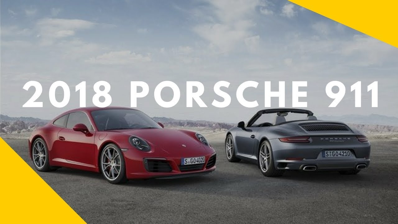 Top 100 Sport Luxury Exotic Cars For 2018: 2018 Porsche 911 Luxury Sports Cars