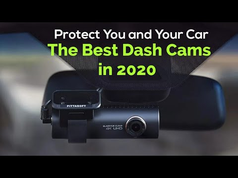 Best Dash Cams To Buy In 2019 - 2020 : Protect You And Your Car With These Amazing Dash Cams