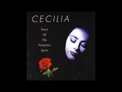 Cecilia - Voice of the Feminine Spirit (Full Album)
