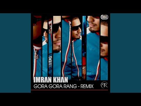Gora Gora Rang Remix