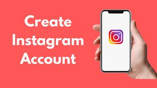 How to Create Instagram Account (2020)