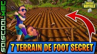 LES 7 TERRAIN DE FOOT SECRET DE FORTNITE BATTLE ROYAL! TUTO DÉFI SEMAINE 7 SAISON 4!