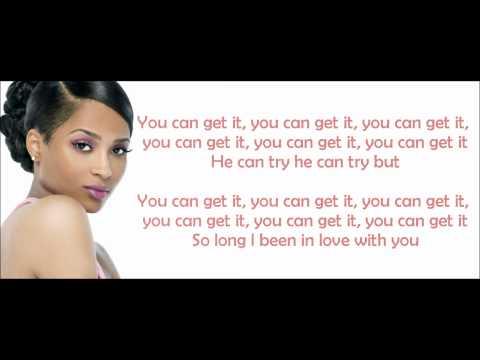 Ciara - You Can Get It Lyrics Video