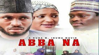 ABBA NA 1&2 SABON SHIRIN HAUSA FILM NEW HAUSA 2017