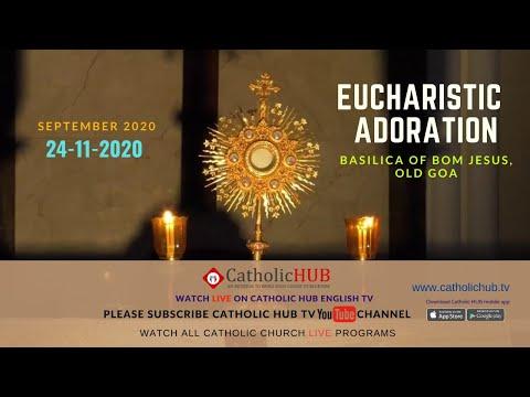 BLESSED SACRAMENT ADORATION | BASILICA OF BOM JESUS | OLD GOA | 24-11-2020