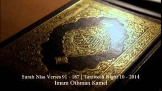 surah nisa v 91 167   imam othman kamel   taraweeh 2014 night 10
