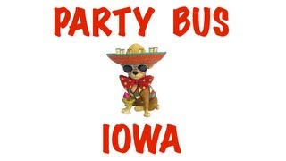 Party Bus Rental in Iowa - Des Moines, Cedar Rapids, Davenport, Sioux City, Waterloo