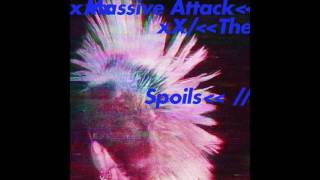 Massive Attack The Spoils Feat Hope Sandoval