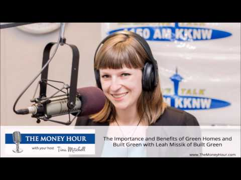 The Importance and Benefits of Green Homes and Built Green with Leah Missik of Built Green