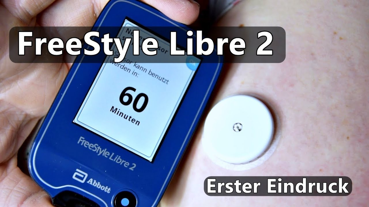 FreeStyle Libre 2 - Live-Setzen und erster Eindruck! - YouTube