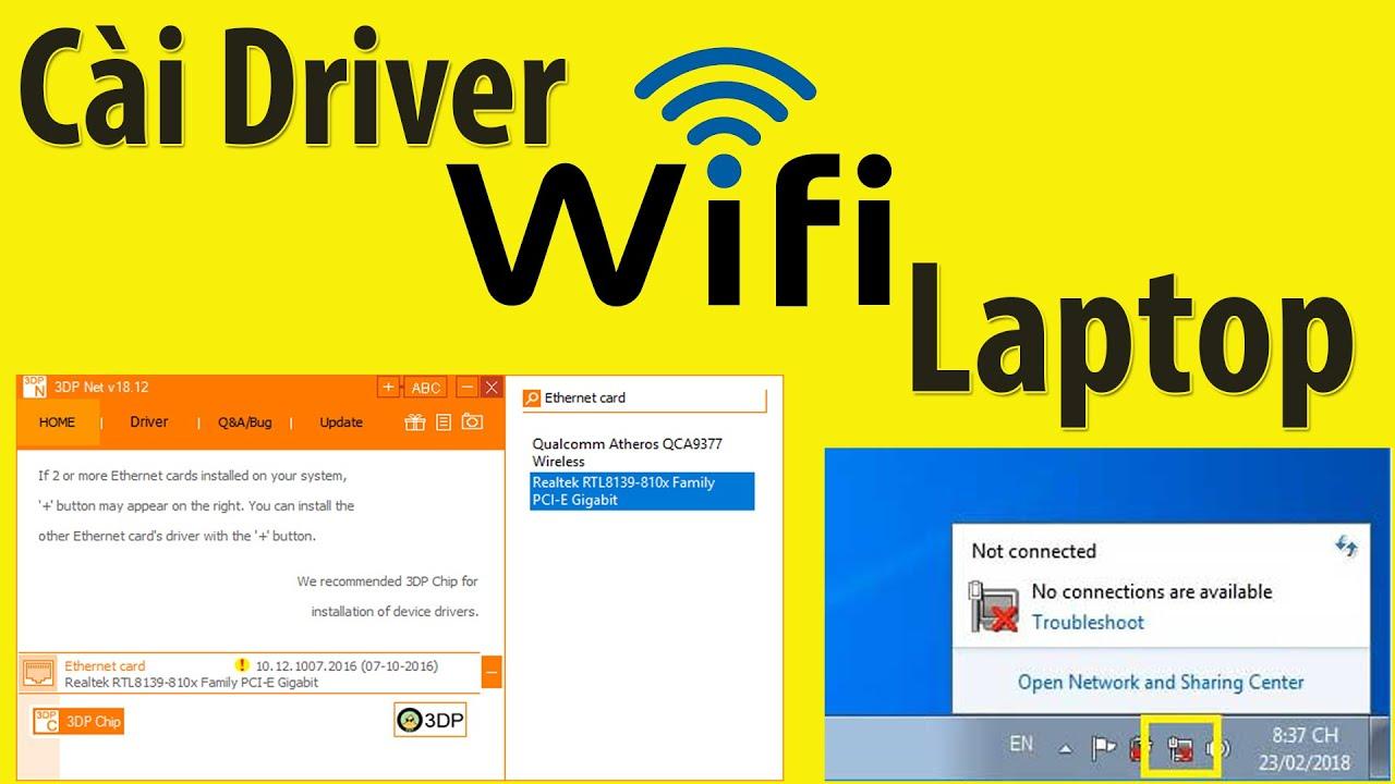 Hướng Dẫn Cài Driver Wifi Cho Laptop Trên tất cả các Win 7,8,10