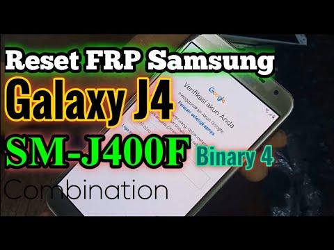 Reset FRP Samsung Galaxy J4 SM-J400F   Binary 4