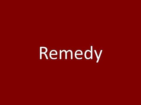 Remedy Meaning Definition Pronunciation Example Synonym Antonyms