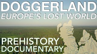How Doggerland Sank Beneath The Waves (500,000-4000 BC) // Prehistoric Europe Documentary