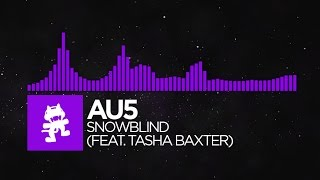 [Dubstep] - Au5 - Snowblind (feat. Tasha Baxter) [Monstercat Release] thumbnail