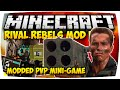 MINECRAFT: RIVAL REBELS MOD BATTLE ♦ MODDED MINI-GAME • #02 | [Deutsch // HD]