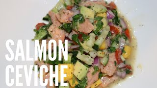 How to make Salmon Ceviche Quick &amp Easy Recipe- Inspired by Rio De Janerio, Brazil Trip