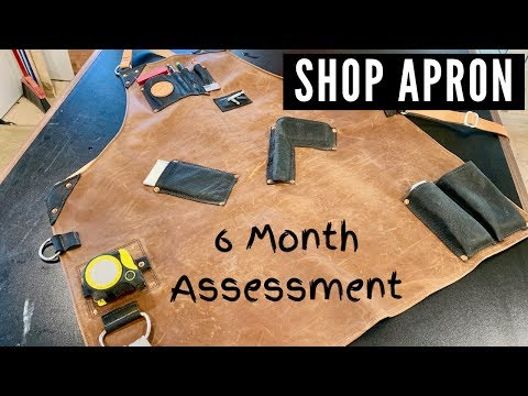 6 Month Assessment of my Custom Leather Apron