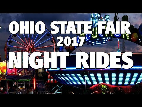 Ohio State Fair 2017 - NIGHT RIDES
