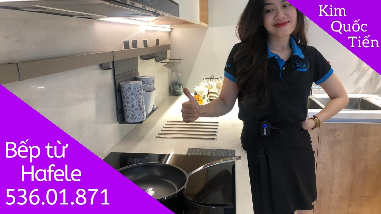 KIMQUOCTIEN.COM I Bếp từ Hafele HC-IF60A 536.01.871 + máy hút mùi Hafele  HH-TG60E 539.81.073 - YouTube