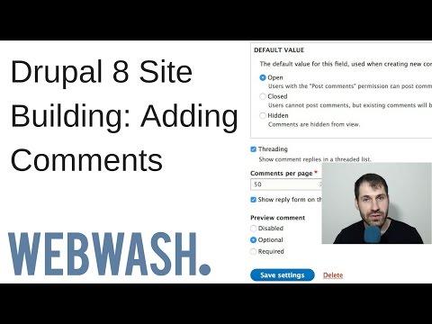 Build a Blog in Drupal 8: Adding Comments - WebWash